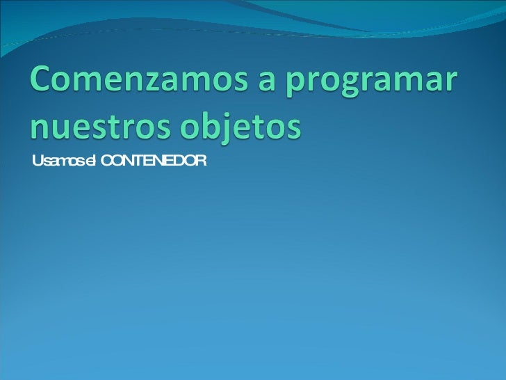 Uso Del Contenedor En Etoys. Centro de Tecnología Educativa de Tacuarembó
