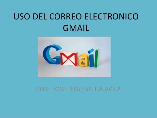 Uso del correo electronico gmail