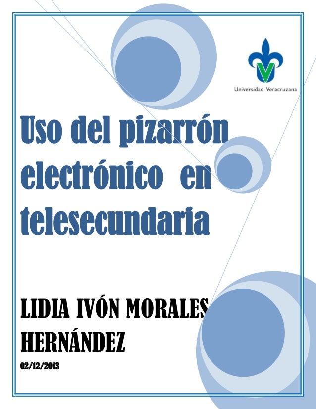 Uso del pizarrón electrónico  en telesecundaria limh