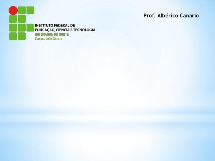 Prof. Albérico Canário
