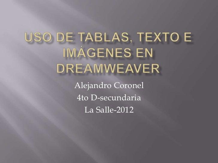 Alejandro Coronel4to D-secundaria  La Salle-2012