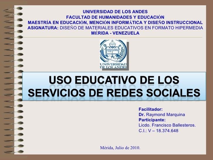 UNIVERSIDAD DE LOS ANDES FACULTAD DE HUMANIDADES Y EDUCACI Ó N MAESTR Í A EN EDUCACI Ó N, MENCI Ó N INFORM Á TICA Y DISE Ñ...