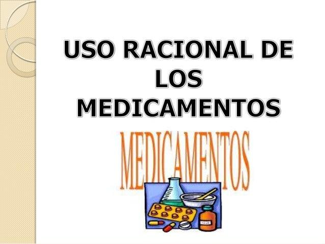 Es la situación mediante la cual lospacientes reciben los medicamentosapropiados a sus necesidades clínicas,en la dosis re...