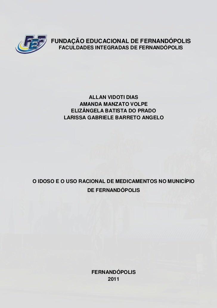 FUNDAÇÃO EDUCACIONAL DE FERNANDÓPOLIS        FACULDADES INTEGRADAS DE FERNANDÓPOLIS                  ALLAN VIDOTI DIAS    ...