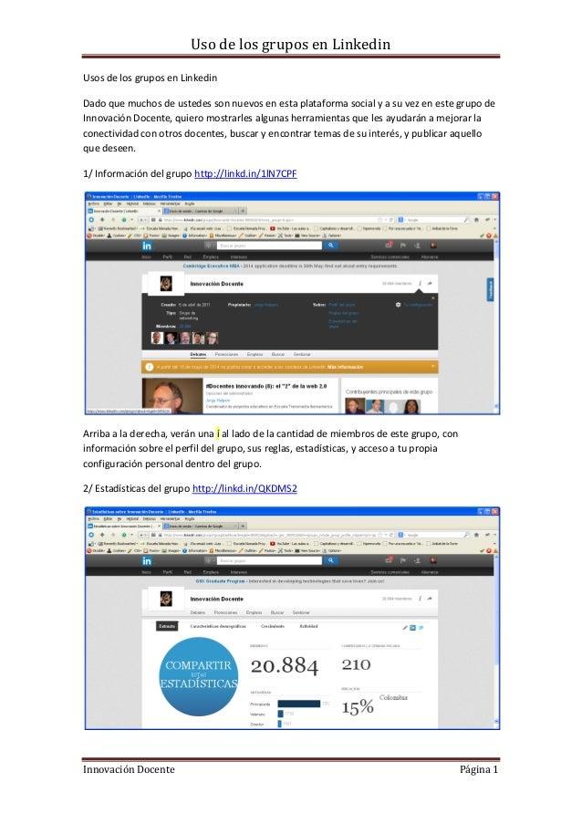 Uso de los grupos en Linkedin Innovación Docente Página 1 Usos de los grupos en Linkedin Dado que muchos de ustedes son nu...