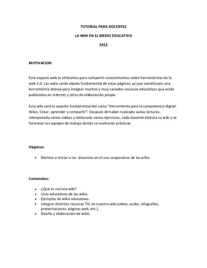 TUTORIAL PARA DOCENTES                            LA WIKI EN EL MEDIO EDUCATIVO                                           ...