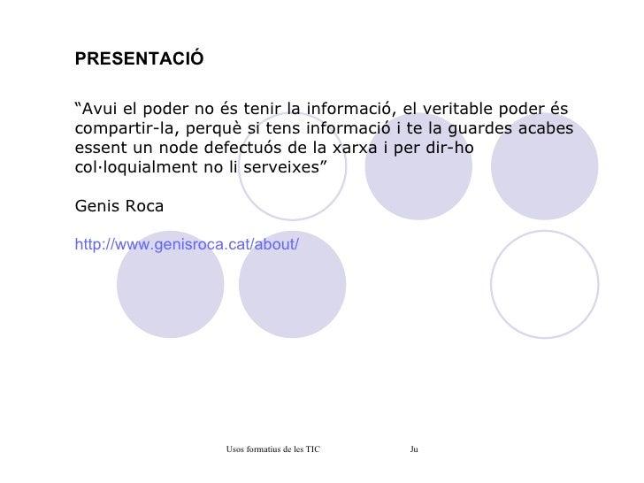 Usos formatius de les tic 2010
