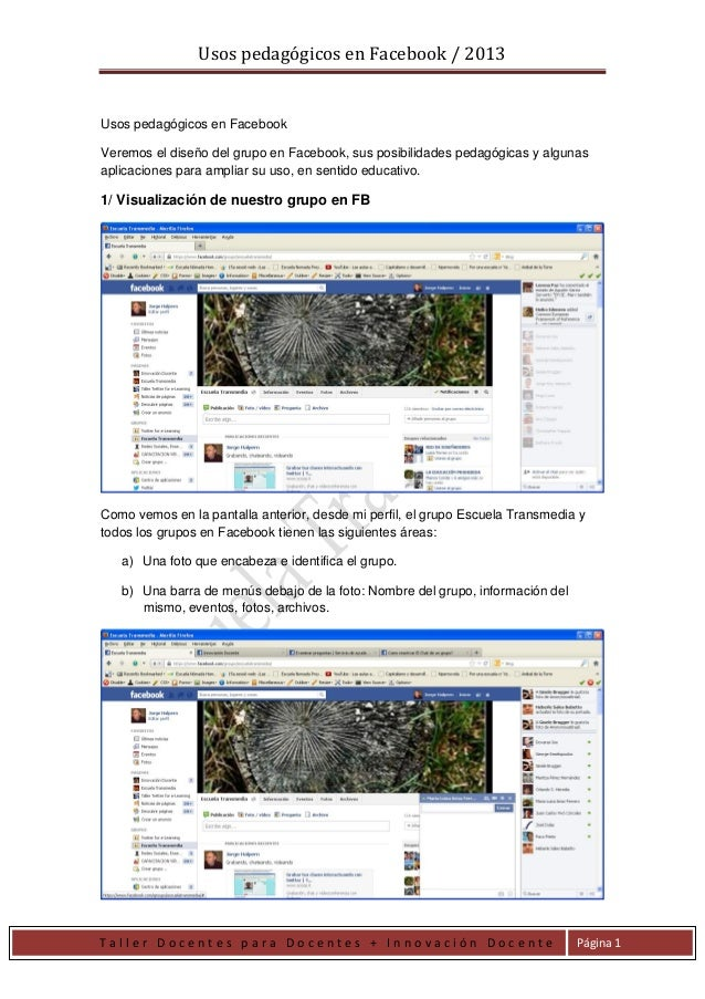 Usos pedagógicos en Facebook / 2013 T a l l e r D o c e n t e s p a r a D o c e n t e s + I n n o v a c i ó n D o c e n t ...