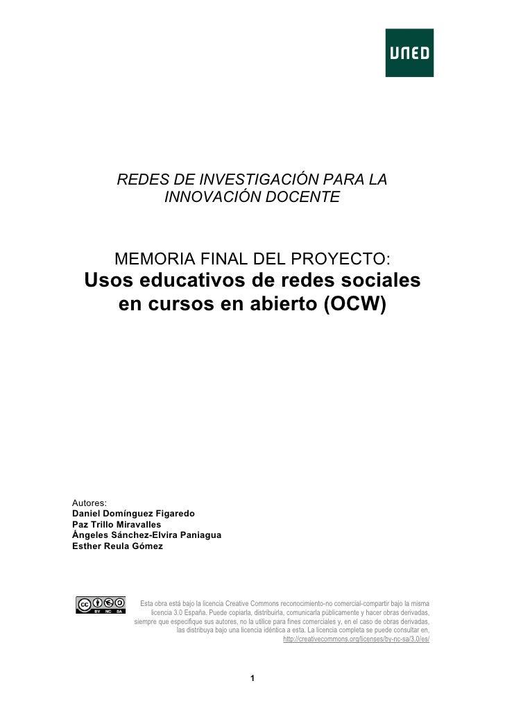 REDES DE INVESTIGACIÓN PARA LA               INNOVACIÓN DOCENTE            MEMORIA FINAL DEL PROYECTO:   Usos educativos d...
