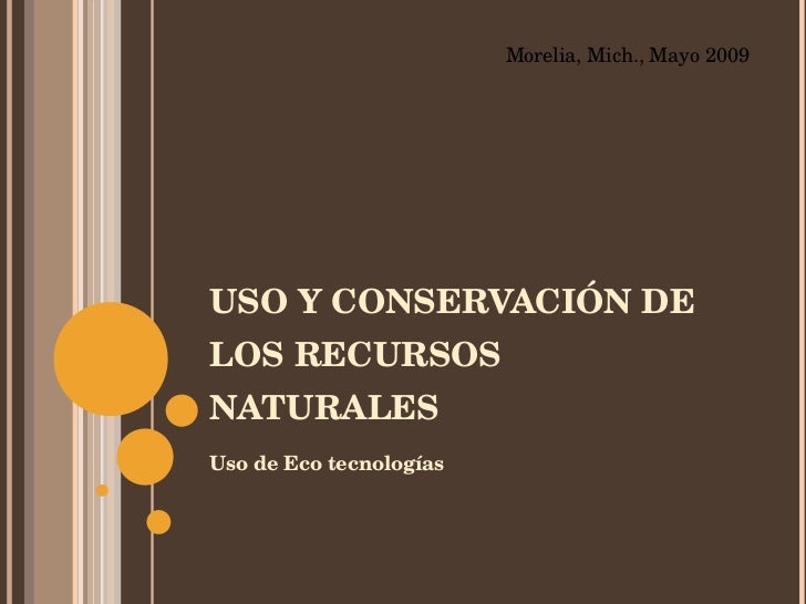 Uso Y Conservación De Los Recursos Naturales