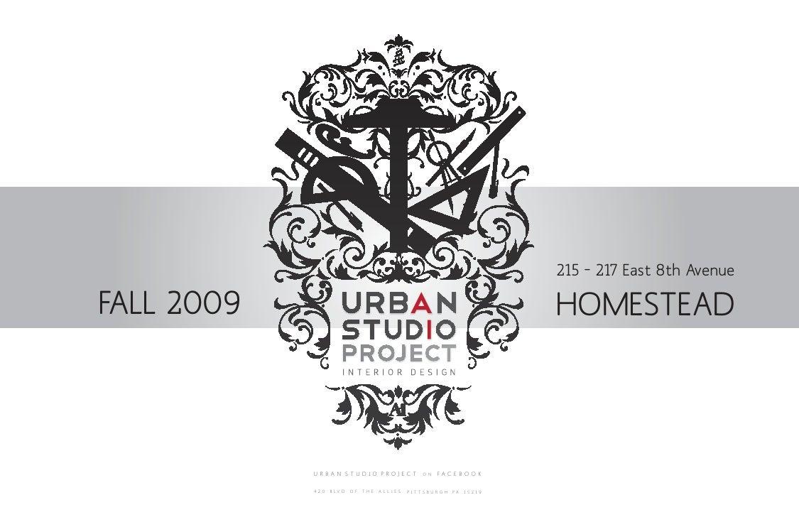 215 – 217 East 8th Avenue  FALL 2009                                                                      HOMESTEAD       ...