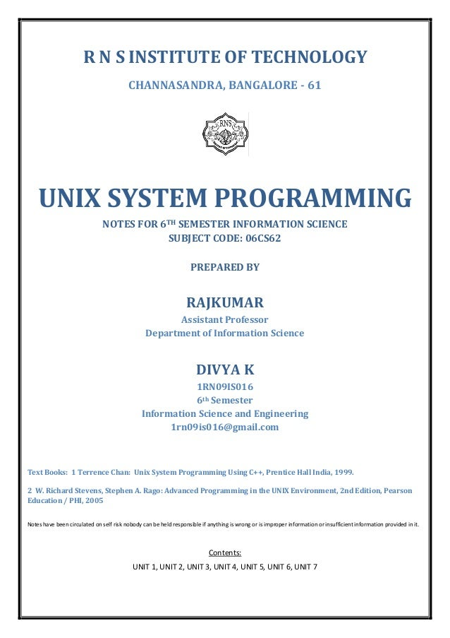 R N S INSTITUTE OF TECHNOLOGY CHANNASANDRA, BANGALORE - 61  UNIX SYSTEM PROGRAMMING NOTES FOR 6TH SEMESTER INFORMATION SCI...