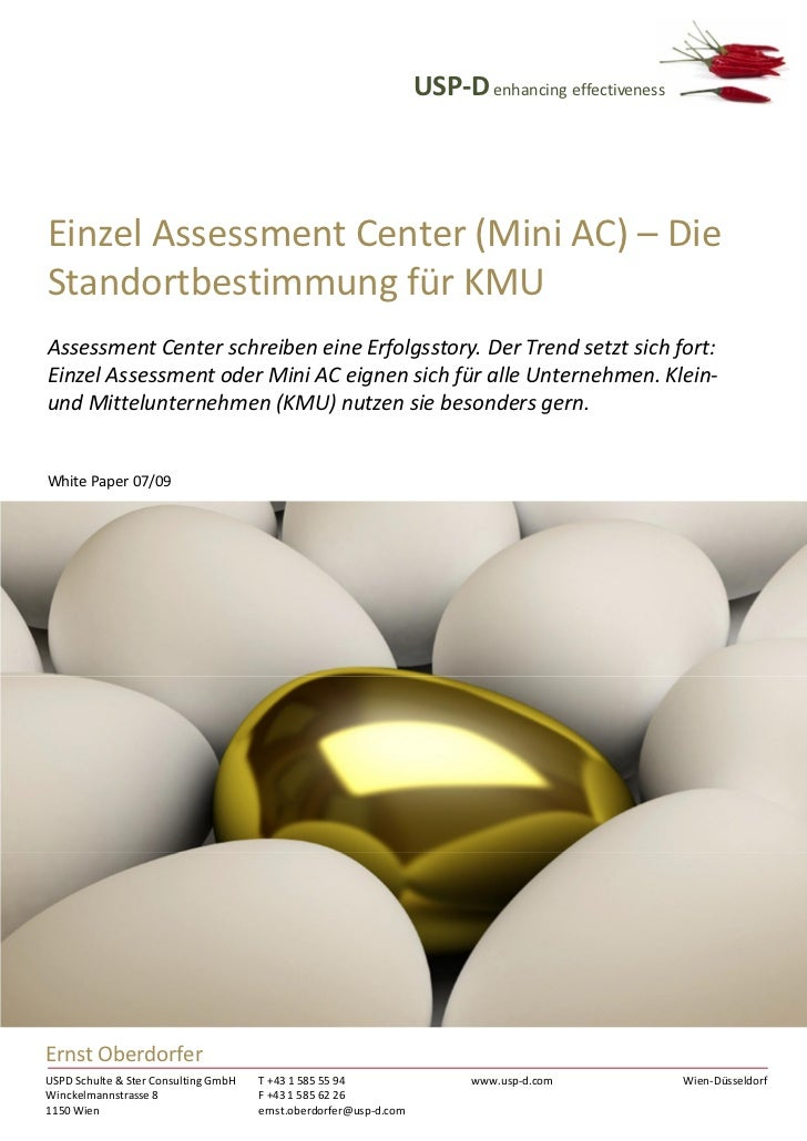 USP-D enhancing effectivenessEinzel Assessment Center (Mini AC) – DieStandortbestimmung für KMUAssessment Center schreiben...