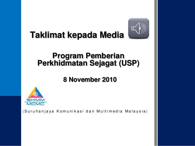 MCMC USP Media Briefing 2010