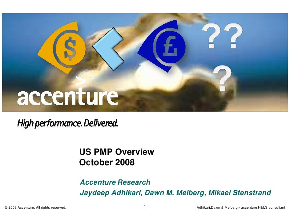 US PMP Overview                                          October 2008                                           Accenture ...