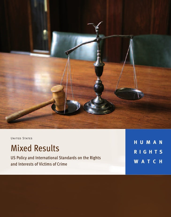Us policy and international standards on the rights and interests of victims of crime
