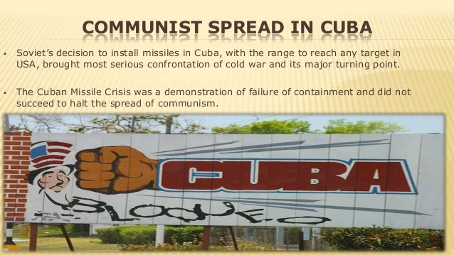 essay on containment of communism This free history essay on essay: the cold war is perfect for history students to use as an example official us policy became the 'containment' of communism.