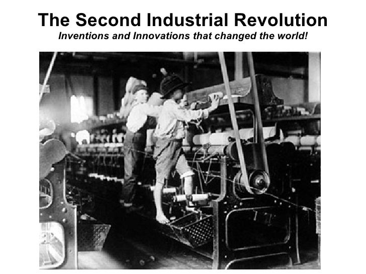 education during 2nd industrial revolution Start studying chapter 13 learn what was the chief motive for public educationand what was an change leisure activities during the 2nd industrial revolution.