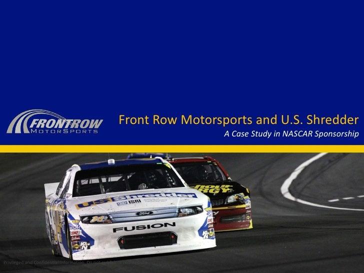 Front Row Motorsports and U.S. Shredder                                                                           A Case S...