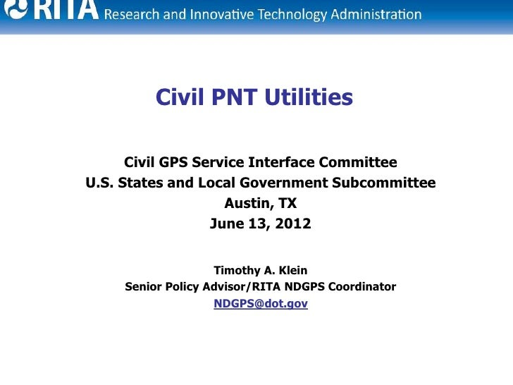 Civil PNT Utilities      Civil GPS Service Interface CommitteeU.S. States and Local Government Subcommittee               ...
