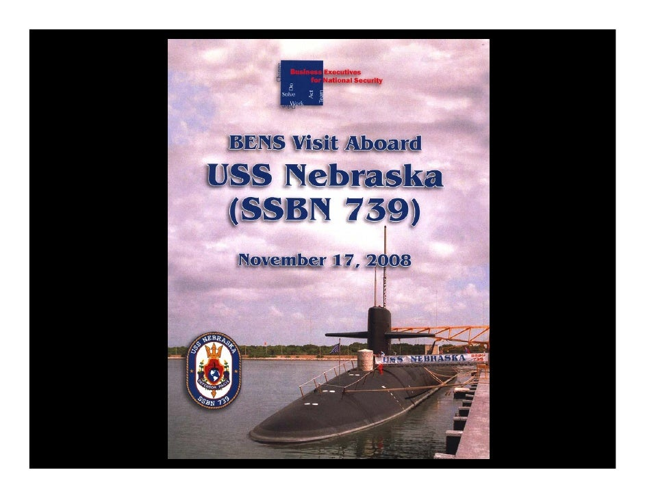 The Commander, United States Submarine Group Nine invited a small, high-    level delegation of BENS members to embark abo...