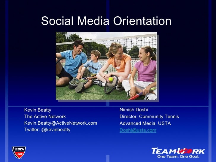Social Media Orientation  <ul><li>Kevin Beatty  </li></ul><ul><li>The Active Network </li></ul><ul><li>[email_address] </l...