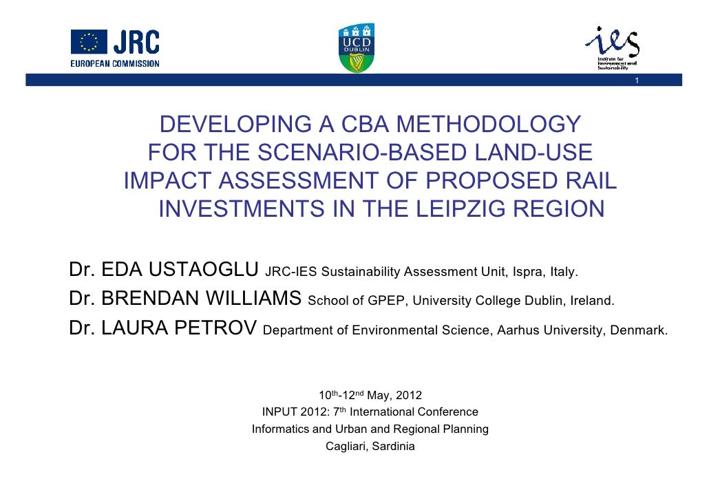 1          DEVELOPING A CBA METHODOLOGY         FOR THE SCENARIO-BASED LAND-USE       IMPACT ASSESSMENT OF PROPOSED RAIL  ...