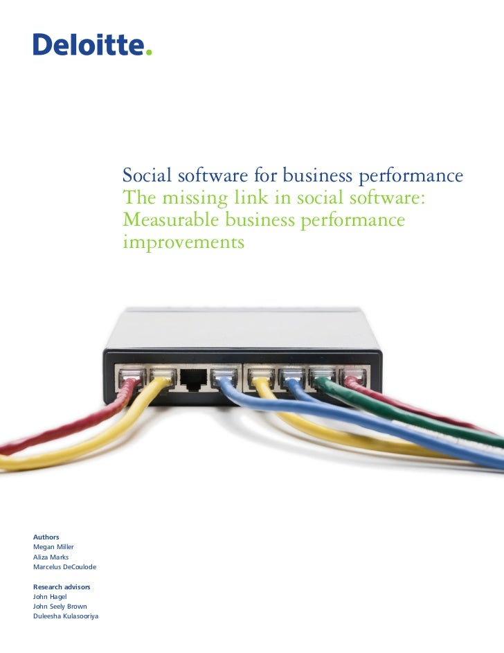 Social software for business performance                       The missing link in social software:                       ...