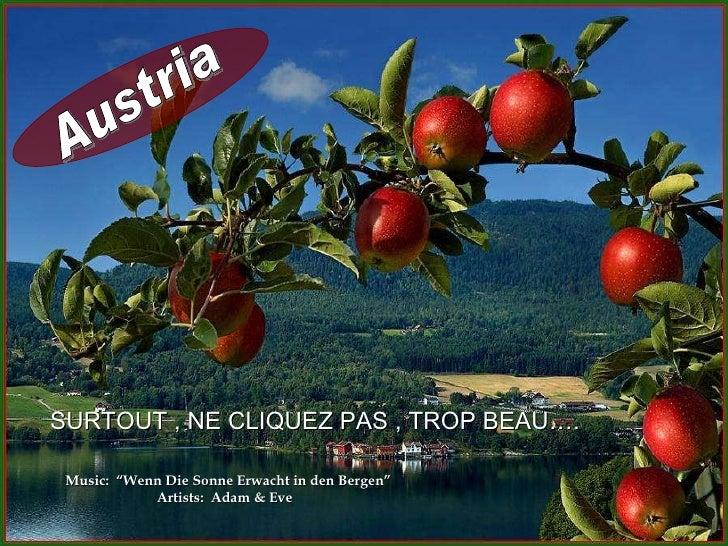"Austria Music:  ""Wenn Die Sonne Erwacht in den Bergen"" Artists:  Adam & Eve  SURTOUT , NE CLIQUEZ PAS , TROP BEAU…."