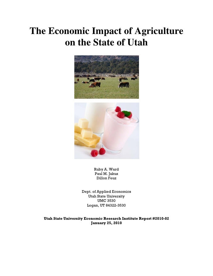 The Economic Impact of Agriculture on the State of Utah