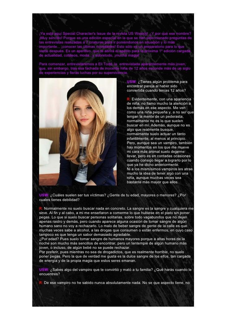 -¡Ya está aquí Special Characters Issue de la revista US Weekly! ¿Y por qué ese nombre?¡Muy sencillo! Porque es una edició...