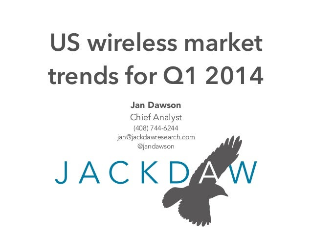 US Wireless Market Trends Q1 2014