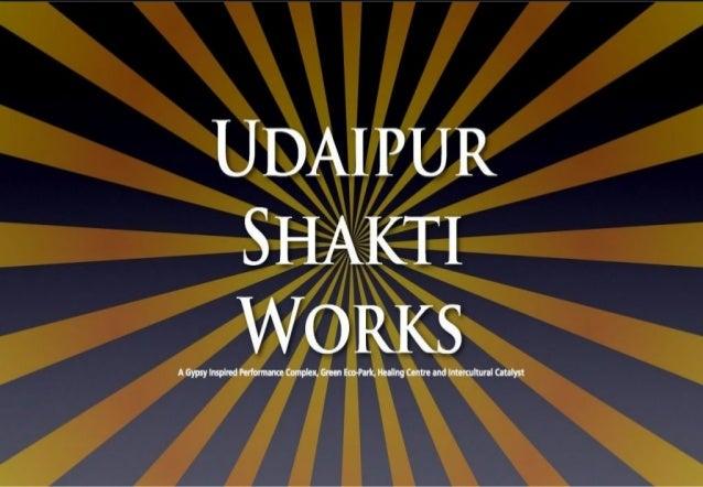 Udaipur Shakti Works Intro