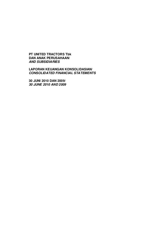 PT UNITED TRACTORS TbkDAN ANAK PERUSAHAAN/AND SUBSIDIARIESLAPORAN KEUANGAN KONSOLIDASIAN/CONSOLIDATED FINANCIAL STATEMENTS...