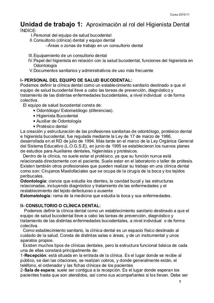 Curso 2010-11Unidad de trabajo 1: Aproximación al rol del Higienista DentalÍNDICE:     I.Personal del equipo de salud buco...