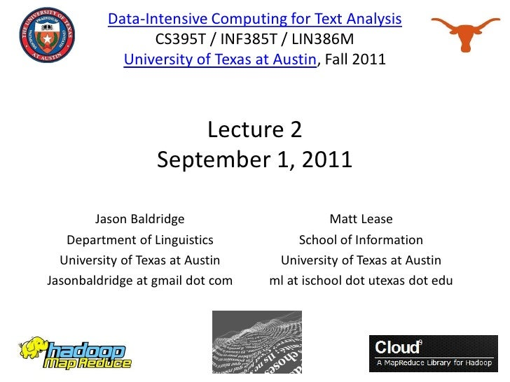 Lecture 2: Data-Intensive Computing for Text Analysis (Fall 2011)