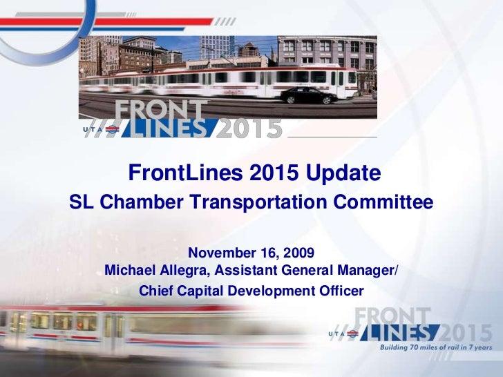 2009-11_UTA-SL Chamber Airport TRAX et al