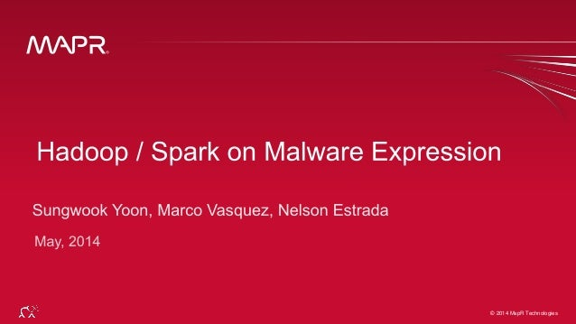 Hadoop / Spark on Malware Expression