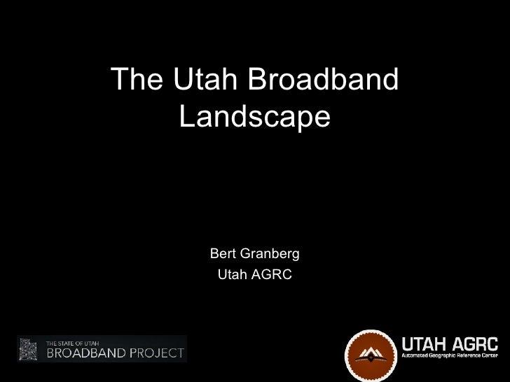 Utah broadbandproject utahdiggovsummitjune2012