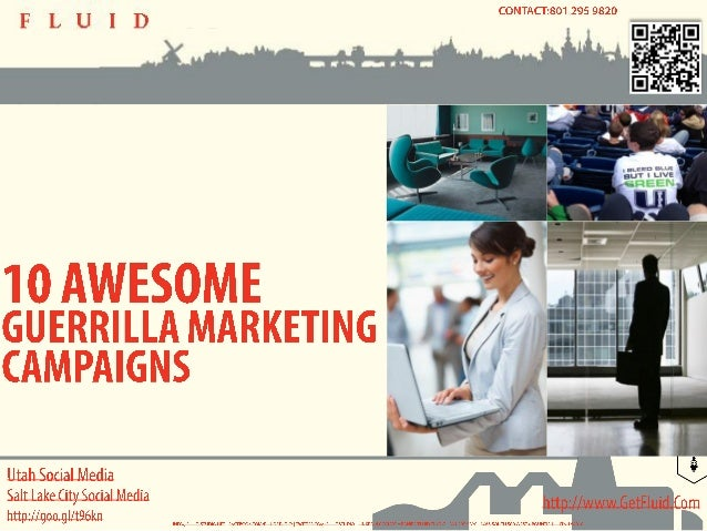 10 Awesome Guerilla Marketing Campaigns