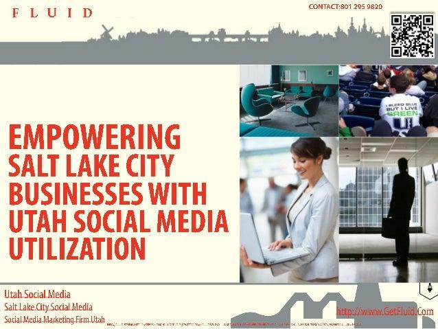 Utah Social Media - Empowering Salt Lake City Businesses with Utah Social Media Utilization
