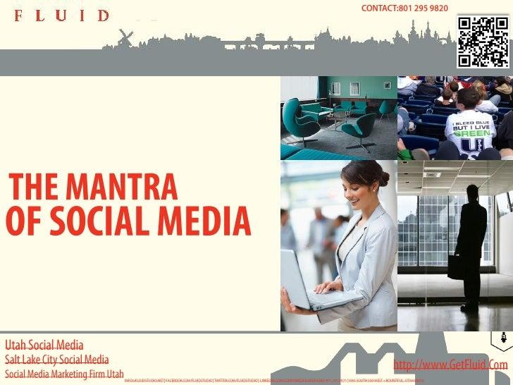 Utah Social Media -The Mantra of Utah Social Media