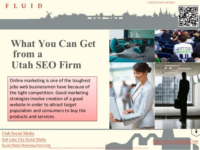 CONTACT:801 295 9820     What You Can Get     from a     Utah SEO Firm     Online marketing is one of the toughest     job...