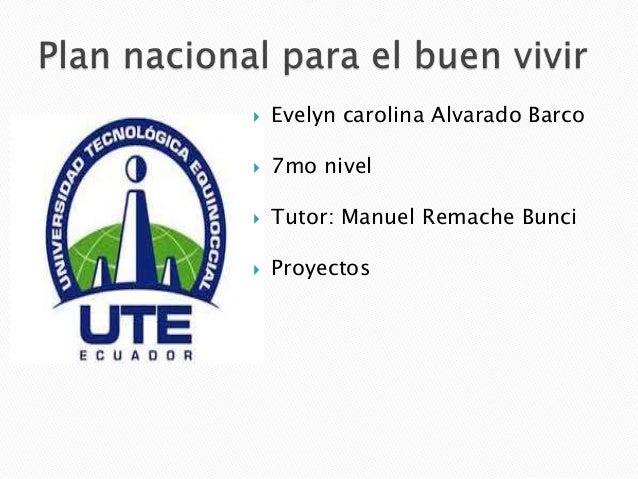  Evelyn carolina Alvarado Barco 7mo nivel Tutor: Manuel Remache Bunci Proyectos