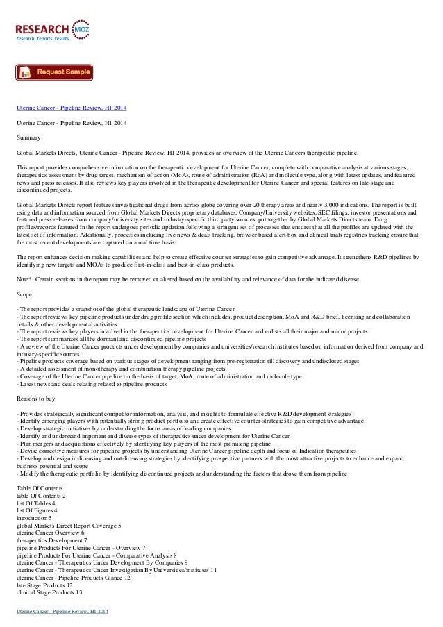 Uterine Cancer - Pipeline Review, H1 2014 Uterine Cancer - Pipeline Review, H1 2014 Summary Global Markets Directs, Uterin...