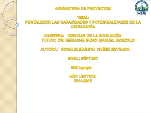 TAREA 1  «FORTALECER LAS CAPACIDADES Y POTENCIALIDADES DE LA  CUIDADANIA»  UNIVERSALIZACION EN EL ACCESO A LA EDUCACION.  ...