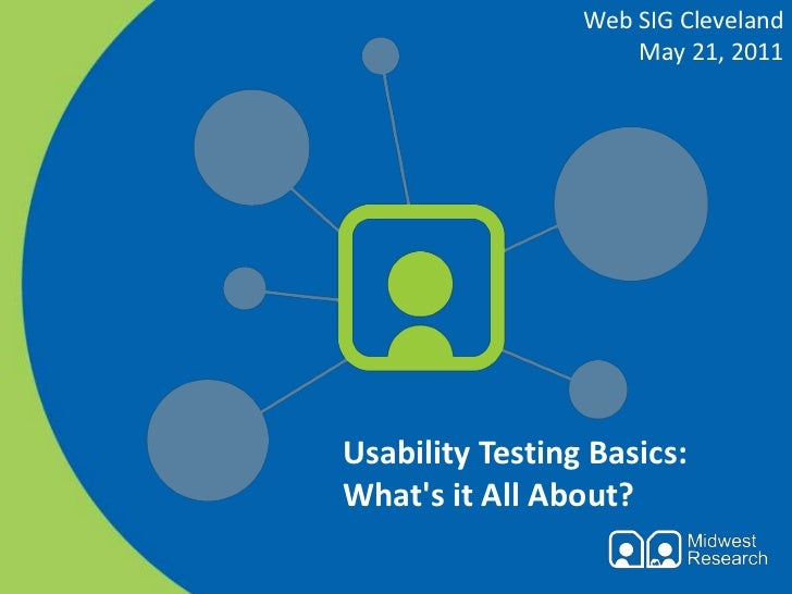 Usability Testing Basics: What's it All About? at Web SIG Cleveland