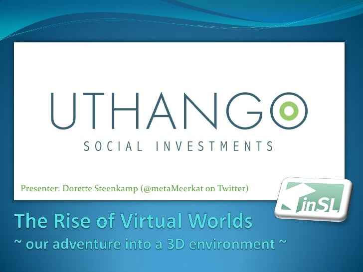 The Rise of Virtual Worlds