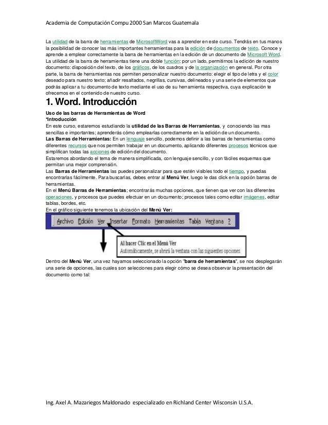Academia de Computación Compu 2000 San Marcos Guatemala Ing. Axel A. Mazariegos Maldonado especializado en Richland Center...