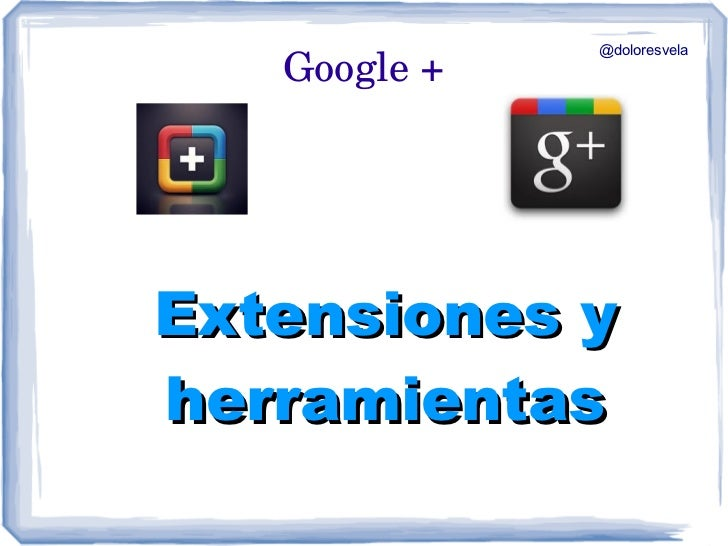 Extensiones y utilidades para Google+ Plus